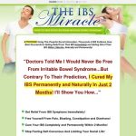 The IBS Miracle TM- How To Free Your Life From...